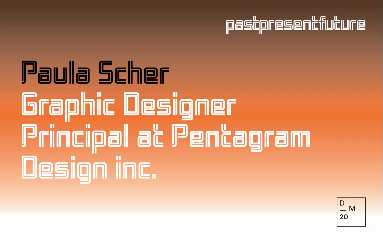 PastPresentFuture: Paula Scher